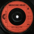 Medicine Head-One & One is One / Out On The Street