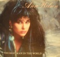 Ann Wilson-The Best Man In The World / The Best Man In The World ( Instr )