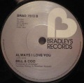 Bill & Coo-Smoochie / Always I Love You