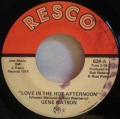 Gene Watson-Through The Eyes Of Love / Love In The Hot Afternoon