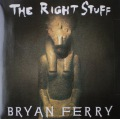 Bryan Ferry-The Right Stuff