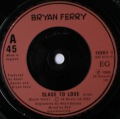 Bryan Ferry-Slave To Love / Valentine