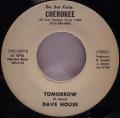 Dave House-Honky Tonk Fever / Tomorrow