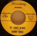 Danny Ross-St. Louis Blues / I'll Be All Smiles Tonite