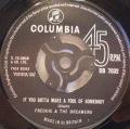 Freddie & The Dreamers-Feel So Blue / If You Gotta Make A Fool Of Somebody