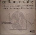 Guillaume Dufay-Missa Ave Regina Caelorum / Missa Ecce Ancilla Domini