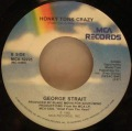 George Strait-A Fire I Can't Put Out / Honky Tonk Crazy