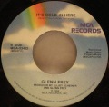 Glenn Frey-Soul Searchin' / It's Cold In Here