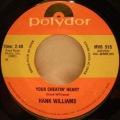 Hank Williams-Hey, Good Lookin / Your Cheatin' Heart