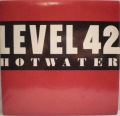 Level 42-Hot Water / Standing In The Light