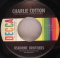 Osborne Brothers, The-Charlie Cotton / This Heart Of Mine