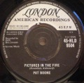 Pat Boone-Pictures In The Fire / I'll See You In My Dreams