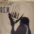 R.E.M.-So. Central Rain (I'm Sorry) / King Of The Road