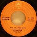 Redbone-Day To Day Life / Come And Get Your Love