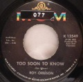 Roy Orbison-You'll Never Be Sixteen Again / Too Soon To Know