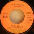 Tony Booth-Old Faithful / Don't Let True Love Slip Away