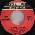 Tony Bennett-The Shadow Of Your Smile / Who Can I Turn To ( When Nobody Needs Me )