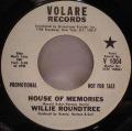 Willie Roundtree-Wishing / House Of Memories