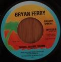 Bryan Ferry-Prince Of Love/Shame, Shame, Shame