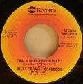 Billy ''Crash'' Craddock-Ruby, Baby / Walk When Love Walks