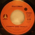 Billy Swan-Everything's The Same / Overnite Thing (Usually)