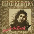 Blazetroopers-Smash The Truth / No Favours