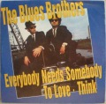 Blues Brothers, The-Everybody Needs Somebody To Love / Think
