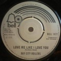 Bay City Rollers-Love Me Like I Love You / Mama Li