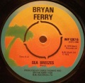 Bryan Ferry-Let's Stick Together (Let's Work Together) / Sea Breezes