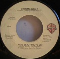 Crystal Gayle-Baby, What About You / He Is Beautiful To Me