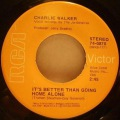 Charlie Walker-It's Better That Going Home Alone / Soft Lips And Hard Liquor
