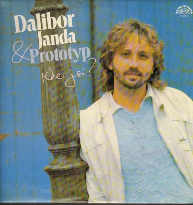 Dalibor Janda Prototyp Kde Jsi Online Vinyl Shop Gramofonove Desky