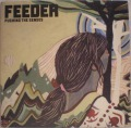 Feeder-Pushing The Senses / Feeling A Moment