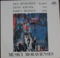 Hindemith / Křenek / Milhaud-kvartet / trio / suita / Musica Moravienses