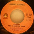 Johnny Darrell-Dakota The Dancing Bear / Just A Memory