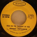 Johnny Paycheck-Love Is A Good Thing / High On The Thought Of You