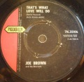 Joe Brown And The Bruvvers-That's What Love Will Do / Hava Nagila (The Hora)