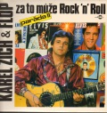 Karel Zich & Flop-Za to může Rock'n Roll