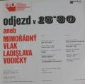 Ladislav Vodička-Odjezd v 15:30 aneb mimořádný vlak Ladislava Vodičky