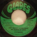 Latimore-Let's Straighten It Out / Ain't Nobody Gonna Make Me Change My Mind