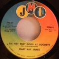 Mary Kay James-Home Is Anywhere You Are / I'm Not That Good At Goodbye