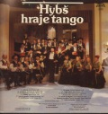Sbor orchestru Vaclava Hybse-Hybs hraje tango
