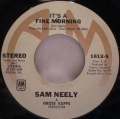Sam Neely-You Can Have Her / It's A Fine Morning