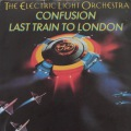 The Electric Light Orchestra-Confusion/Last Train to London