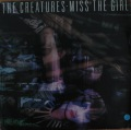 The Creatures-Miss The Girl/Hot Springs In The Snow