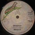 Brigati-Groovin' / Lost In The Wilderness