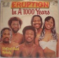 Eruption-In A 1000 Years / We Don't Need Nobody