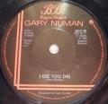 Gary Numan-I Die You Die / Dawn In The Park