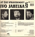 Ivo Jahelka-Ať žije spravedlnost