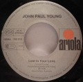 John Paul Young-The Day That My Heart Caught Fire / Lost In Your Love